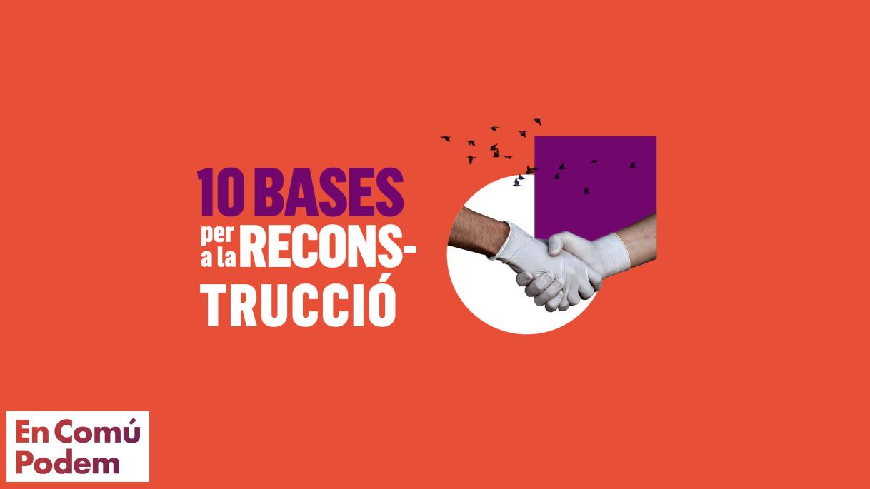 10 bases per a la Reconstrució