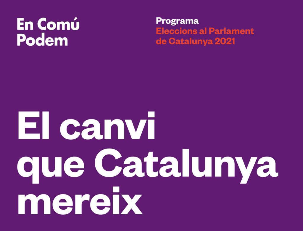 El canvi que Catalunya mereix. Programa 14F