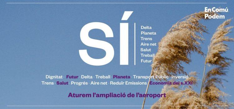 Sí al futur, no a l'ampliacio de l'aeroport